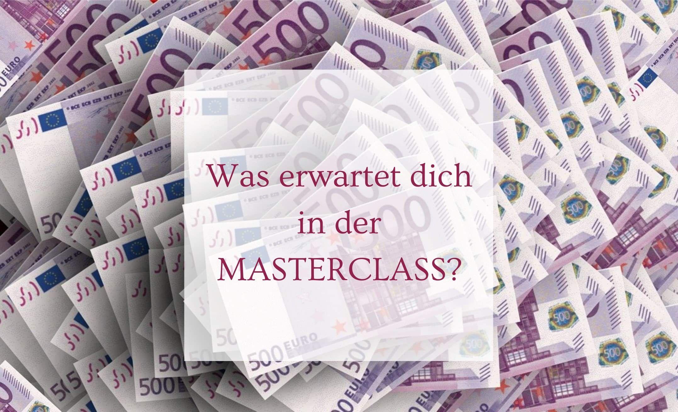 Was erwartet dich in der Masterclass